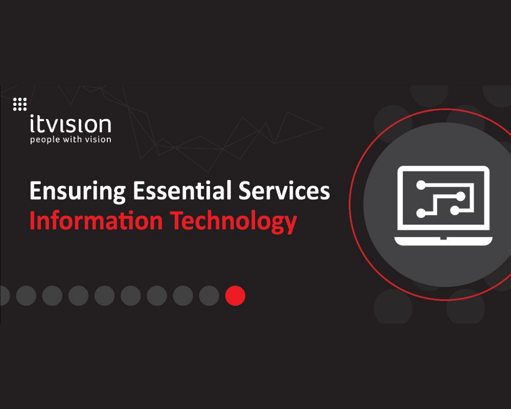 Ensuring Essential Services - Information Technology Management